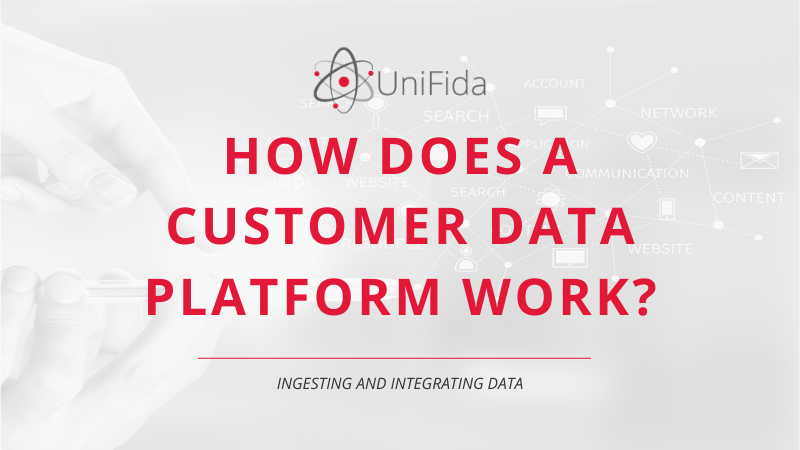 how does a customer data platform work?